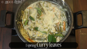 Add fresh curry leaves and drizzle some coconut oil. mix well.