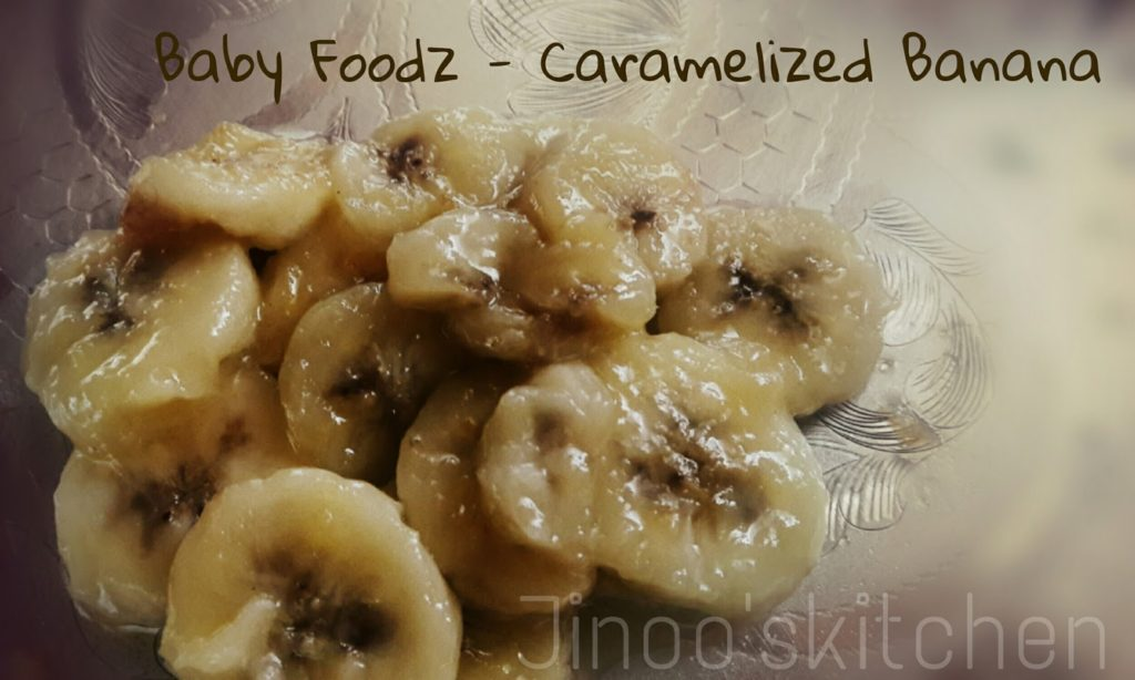Caramelized Banana for babies | toddler recipes