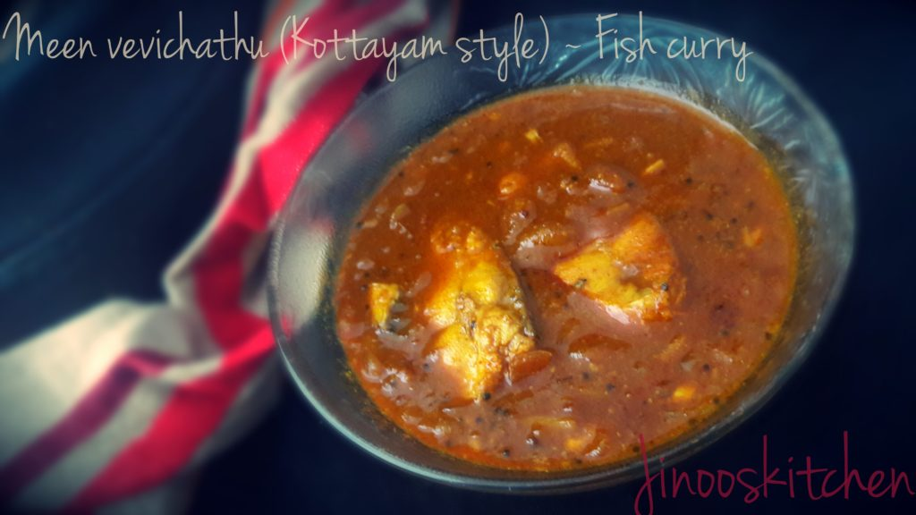 Meen vevichathu (Kottayam style fish curry)