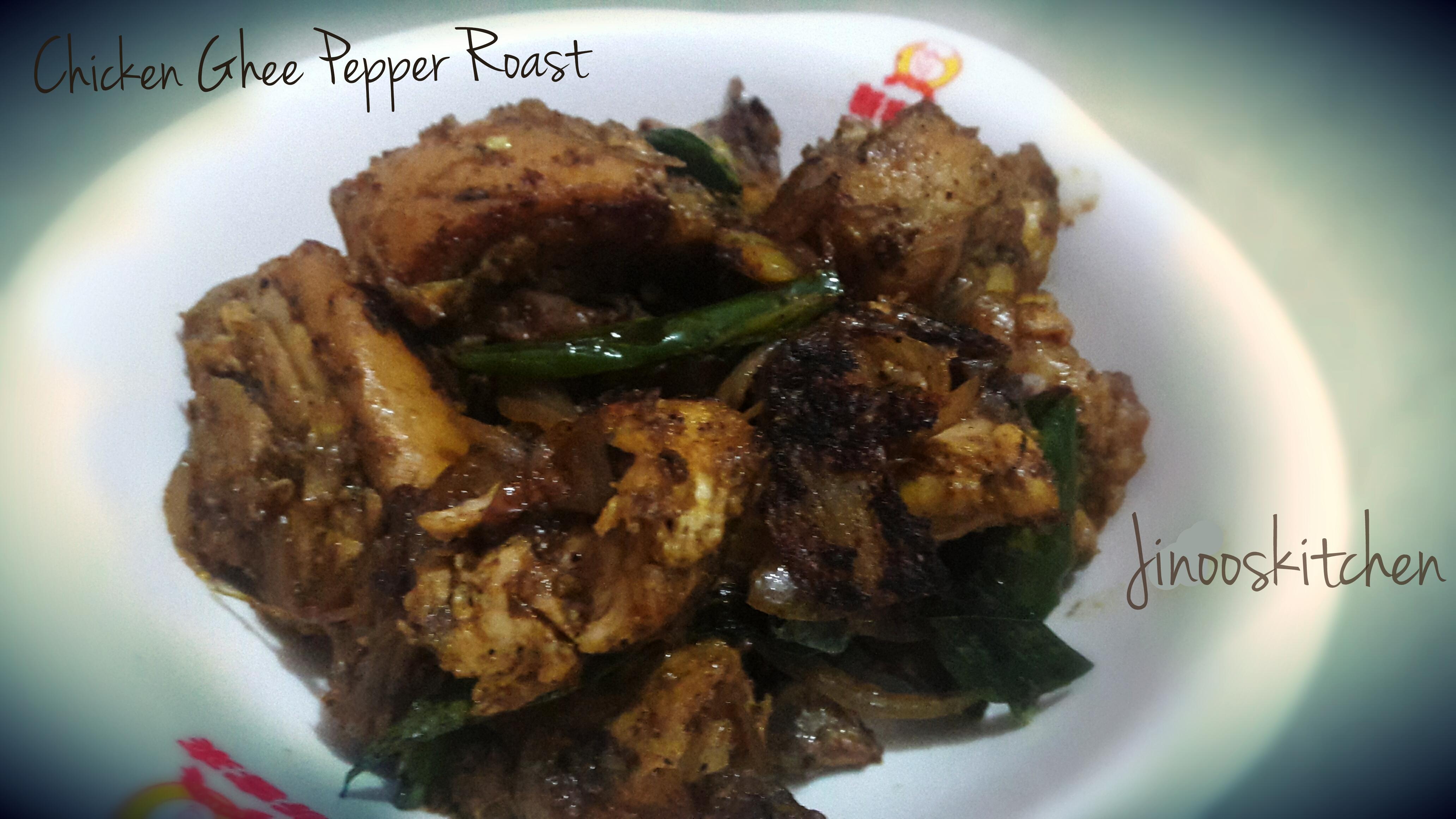 Chicken ghee pepper roast