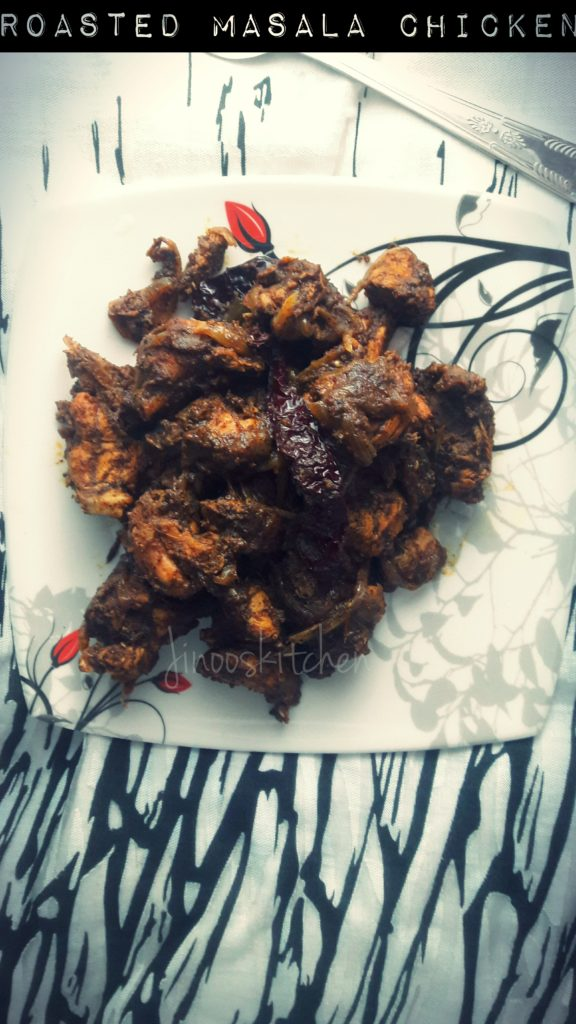 Roasted masala Chicken fry/ Dark chicken