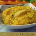 Sweet Pumpkin Palak Kichdi