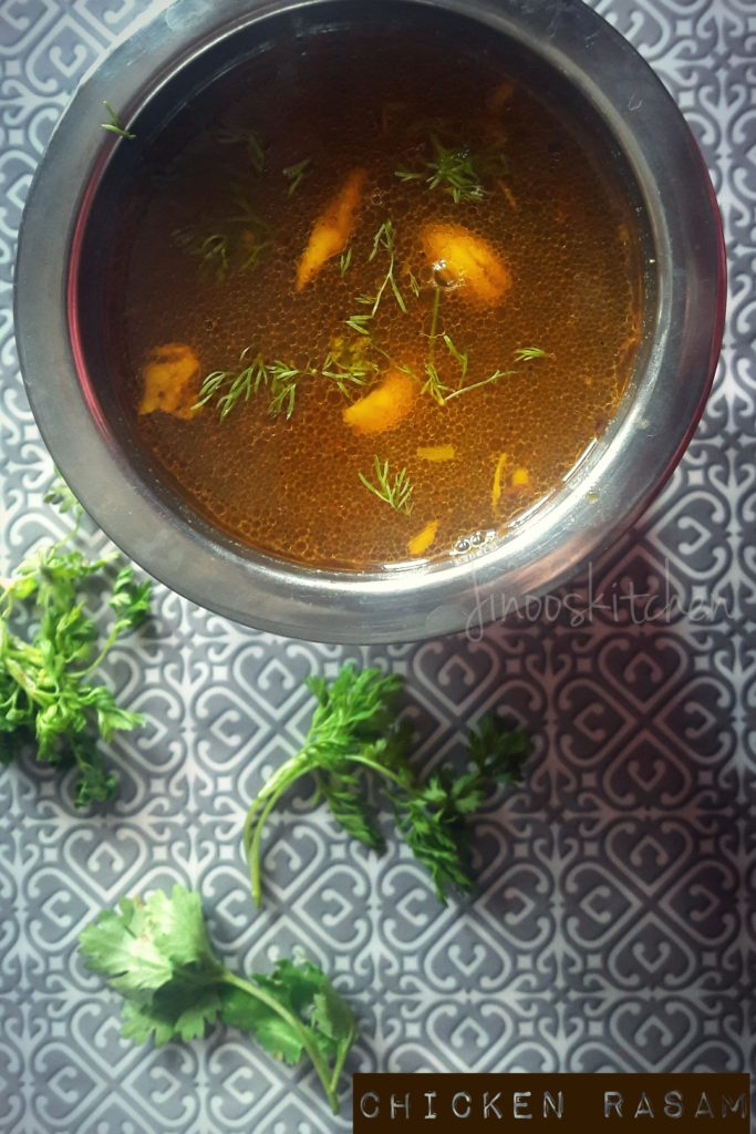 Chicken Rasam (Tangy and spicy chicken Soup ) ~ Could and cough remedy
