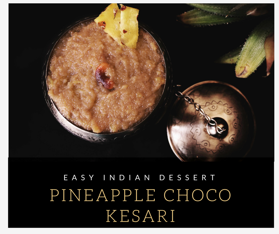 Pineapple Choco Kesari – Pineapple kesari recipe