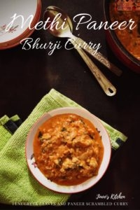 Methi and Paneer Bhurji curry