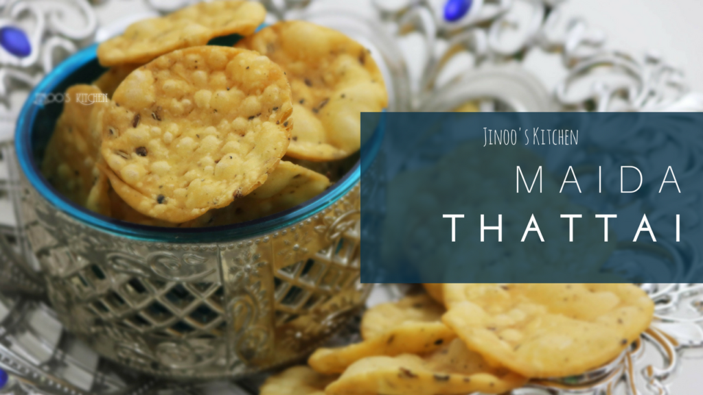 maida thattai recipe