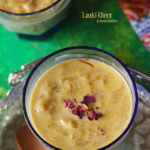 lauki kheer recipe bottle gourd payasam recipe